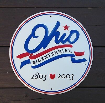 """State Of Ohio Bicentennial 1803 ~ 2003  Round Tin Color Sign 12"""""""
