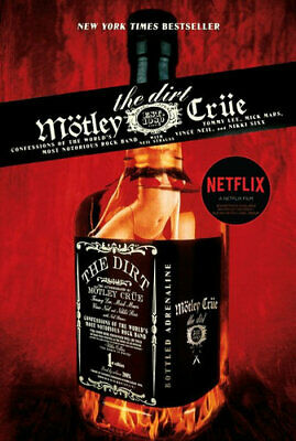 NEW The Dirt - Motley Crue By Neil Strauss Paperback Free Shipping