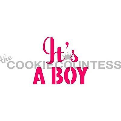 The Cookie Countess IT'S A BOY Stencil - baby shower - biscuit, cake, craft