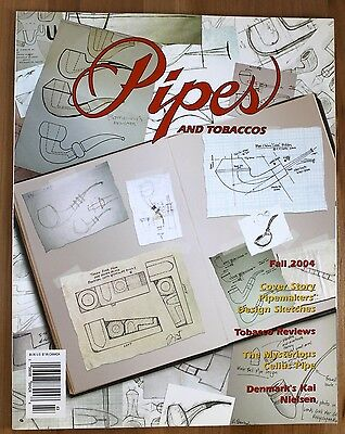 Pipes and Tobaccos Magazine - Fall 2004