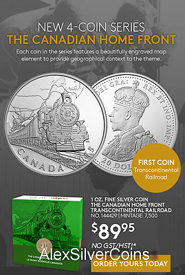1 oz. Fine Silver Coin - The Canadian Home Front: Transcontinental Railroad 2015