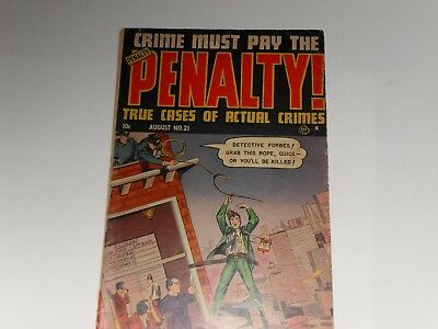 US Golden Age  comic - Crime Must Pay the Penalty! # 21 AUGUST 1951- Ace Pub