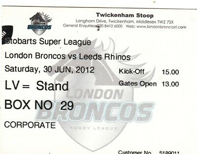 Ticket - London Broncos v Leeds Rhinos 30.06.2012