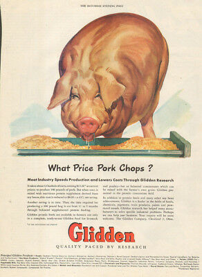 1947 vintage farm AD GLIDDEN FEED What Price Pork Chops Saturday Evening Post Ad