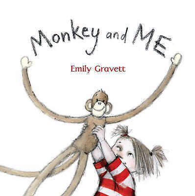MONKEY and ME by Emily Gravett Children's Reading Picture Story Book NEW