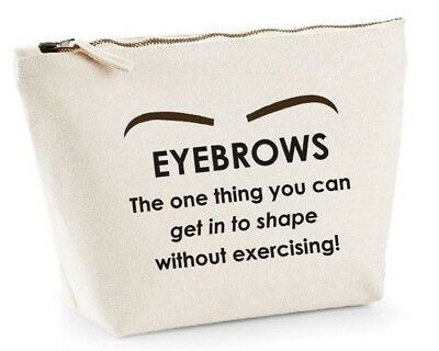 Eyebrows Funny Make Up Bag Quote Small Large Travel Eye Joke Gift Her Christmas