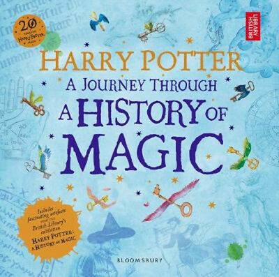 Harry Potter - A Journey Through A History of Magic | British Library