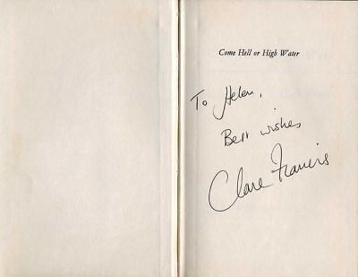 CLARE FRANCIS - Sailing - SIGNED EDITION BOOK - Come Hell or High Water - AFTAL