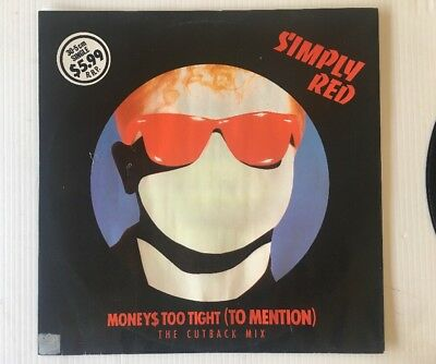 "SIMPLY RED - Moneys Too Tight (To Mention) - 12"" 45rpm Single"