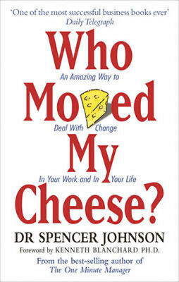 Who Moved My Cheese   Spencer Johnson