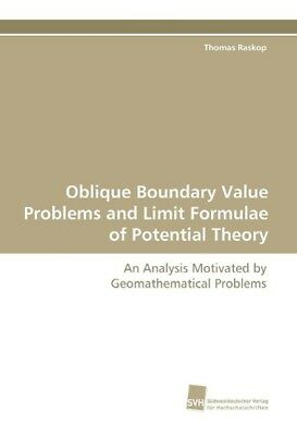 Oblique Boundary Value Problems and Limit Formulae of Potential Theory Raskop,..