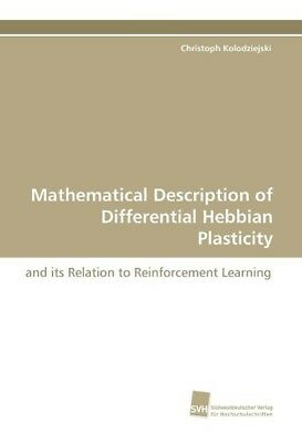 Mathematical Description of Differential Hebbian Plasticity Kolodziejski, Chri..