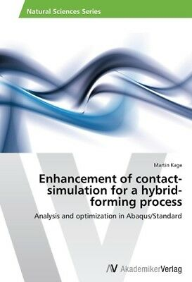 Enhancement of contact-simulation for a hybrid-forming process Kage, Martin