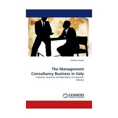 The Management Consultancy Business in Italy Crucini, Cristina