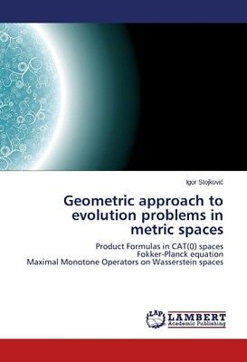 Geometric approach to evolution problems in metric spaces Stojkovic, Igor