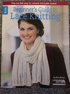 Leisure Arts Beginner's Guide To Lace Knitting By Rita Weiss