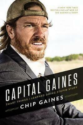 NEW Capital Gaines By Chip Gaines Hardcover Free Shipping