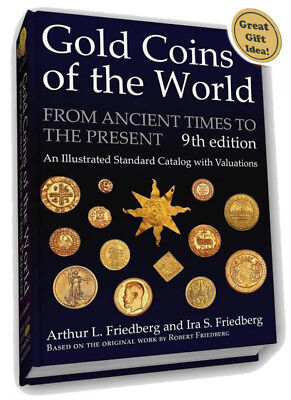 Gold Coins Of The World From Ancient Times To Present 9th Ed. Friedberg Gift US