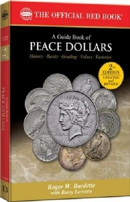 A Guide Book of Peace Dollars 3rd Ed., R. Burdette Collector Gift Free US Post