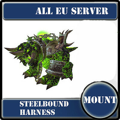World of warcraft wow mount /Steelbound Harness / All EU Servers/ /