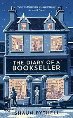 The Diary of a Bookseller | Shaun Bythell