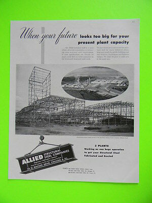 1947 THE JOHN DEERE DuBUQUE TRACTOR CO IOWA UNDER CONSTRUCTION ~ ALLIED STEEL AD