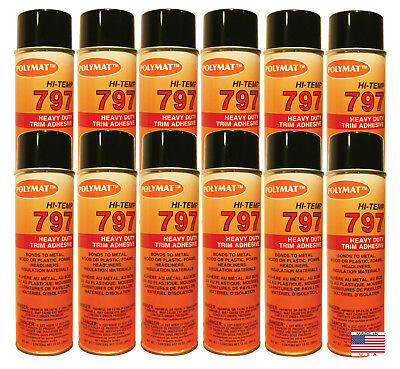 QTY12 Polymat 797 Hi-Temp Spray Can Glue Adhesive BONDS FLEXIBLE FOAM TO FABRIC