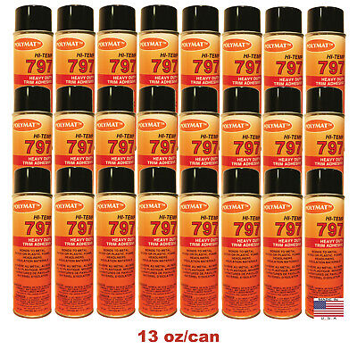 QTY24 Polymat 797 Hi-Temp LIMO/PLANE Adhesive Spray Glue Heat & Water Resistant