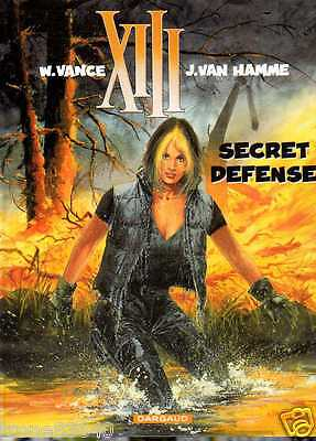 W.VANCE-J.VAN HAMME n° 14/..XIII secret défense../édition originale DARGAUD 2000
