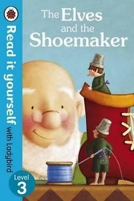 NEW The Elves and the Shoemaker - Read it yourself with Ladybird By Ladybird