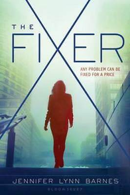 NEW The Fixer By Jennifer Lynn Barnes Paperback Free Shipping