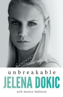 NEW Unbreakable - Signed Copies Available!* By Jelena Dokic Paperback
