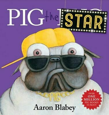 NEW Pig The Star By Aaron Blabey Hardcover Free Shipping
