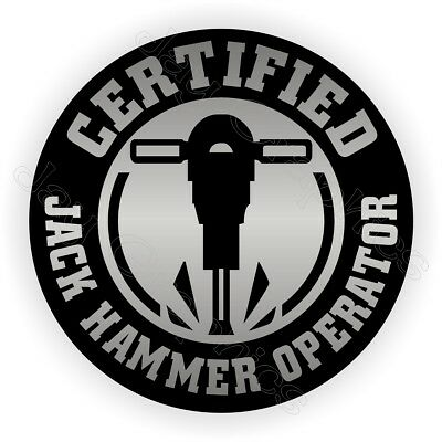 Funny Jack Hammer Operator Hard Hat Sticker / Safety Helmet Decal Jackhammer