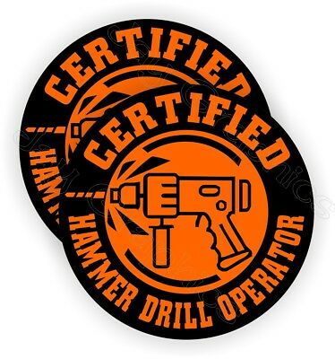 Pair - Hammer Drill Operator Hard Hat Stickers Funny Decals Label Safety Helmet
