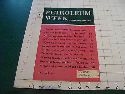 Original PETROLEUM WEEK sept 5, 1958, 58 pages.