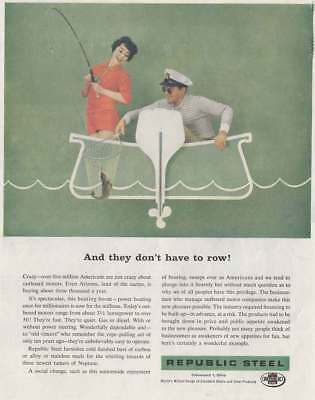 1959 Republic Steel: They Don't Have to Row Vintage Print Ad