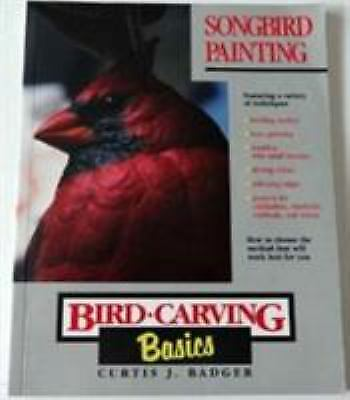 Songbird Painting (Bird-Carving Basics Series-ExLibrary
