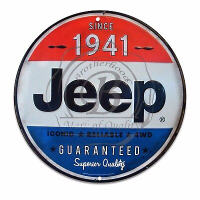 "Since 1941 Jeep Guaranteed Superior Quality (Reprod)12"" Circle Aluminum Sign"