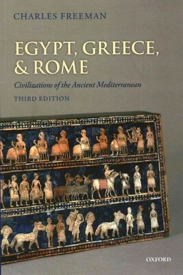 Egypt, Greece, and Rome : Civilizations of the Ancient Mediterranean, Paperba...