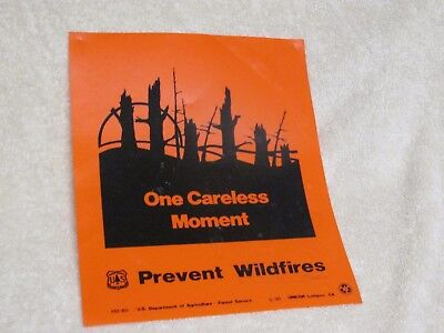 U.S. Forest Service  One Careless Moment/Prevent Wildfires Sign