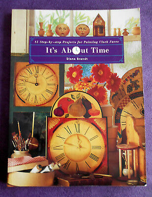 IT'S  ABOUT  TIME ~ 15 Projects ~ 1995 SC Book by Diana Brandt ~ Folk Art