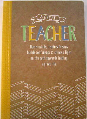 "Teacher's Gift A5 Note Book ""a Great Teacher Opens Minds, Inspires Dreams..."""
