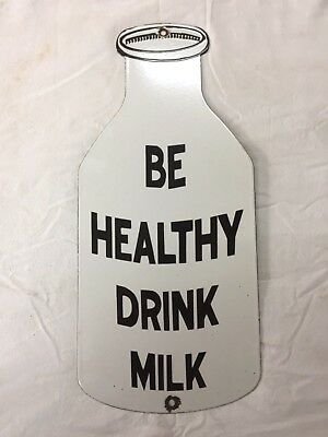 "Vintage Porcelain Be healthy Drink Milk 9""x20"" Enamel Sign."
