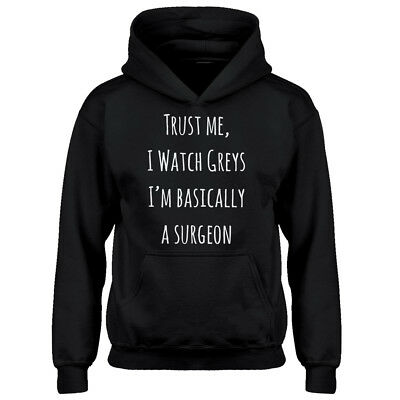 Youth Trust Me, I Watch Greys Kids Hoodie #3371