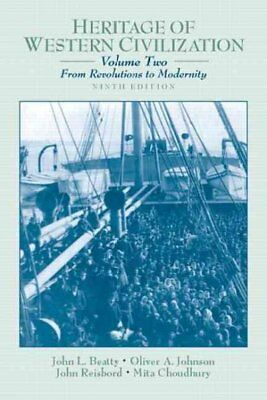 Heritage of Western Civilization, Volume II: From Revolutions to Modernity 9t...