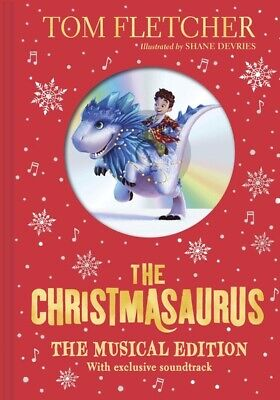 The Christmasaurus: The Musical Edition: Book and Soundtrack | Tom Fletcher