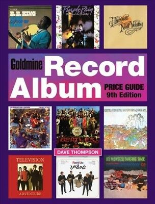 Goldmine Record Album Price Guide, Paperback by Thompson, Dave, ISBN 14402477...