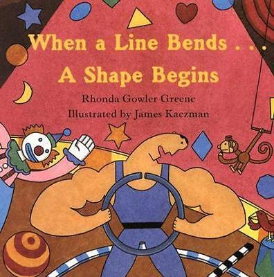 NEW When a Line Bends...A Shape Begins By Rhonda Greene Paperback Free Shipping