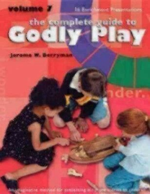 Complete Guide to Godly Play : 16 Enrichment Presentations, Paperback by Berr...
